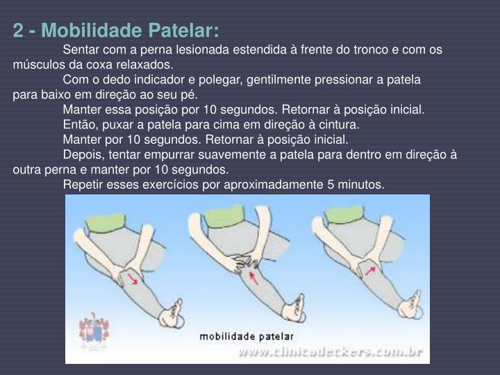 2 - Mobilidade Patelar: