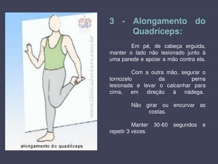 3 - Alongamento do Quadríceps:
