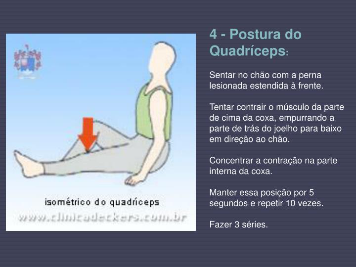 4 - Postura do Quadríceps