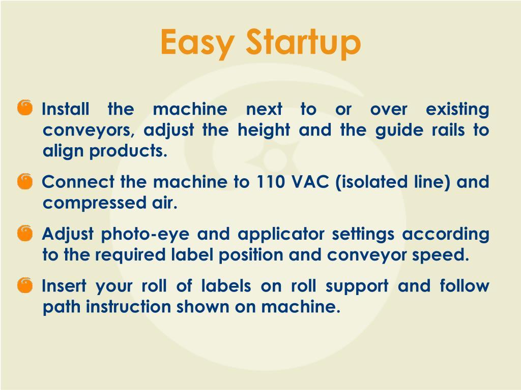 Easy Startup