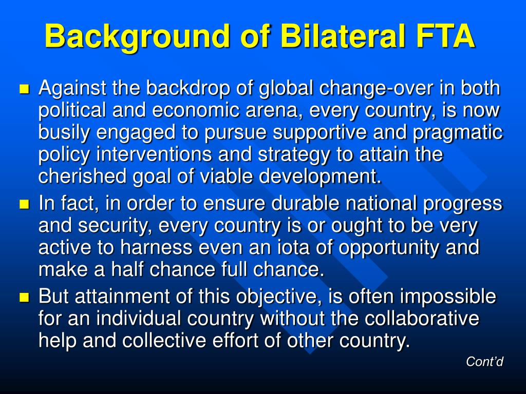 Background of Bilateral FTA