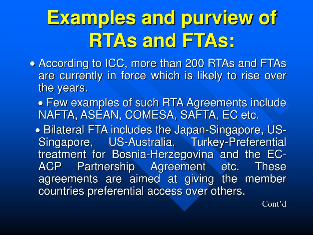 Examples and purview of RTAs and FTAs: