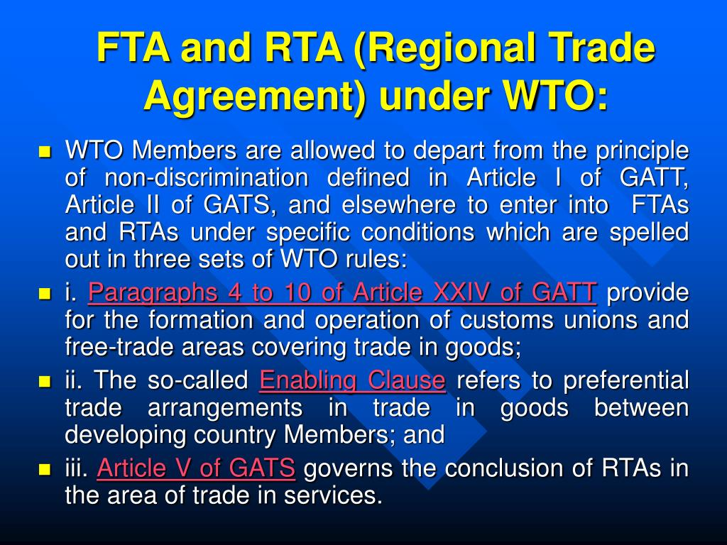 FTA and RTA (Regional Trade Agreement) under WTO:
