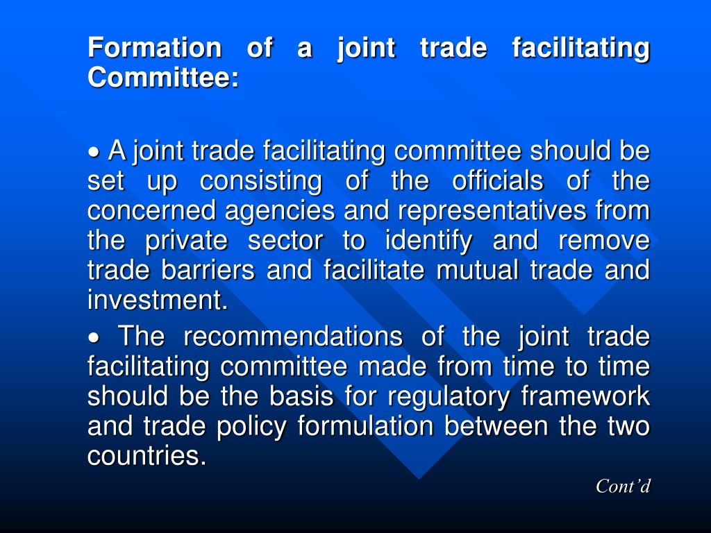 Formation of a joint trade facilitating Committee: