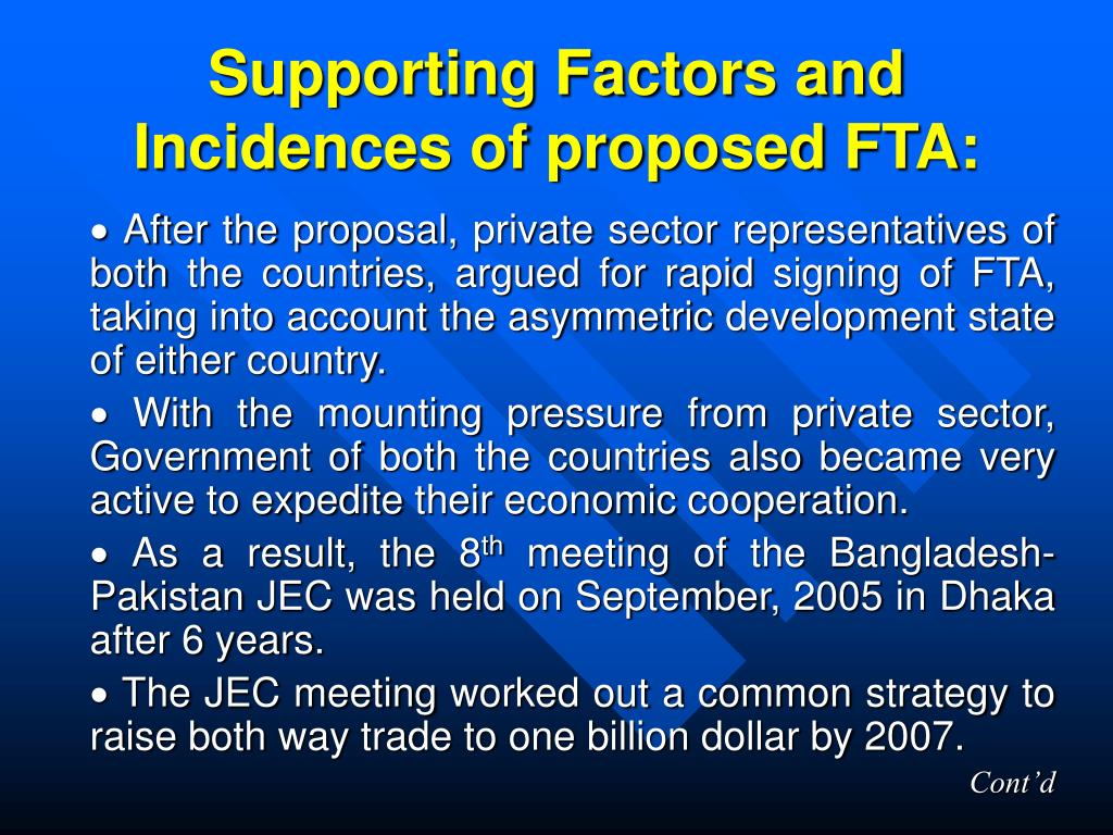 Supporting Factors and Incidences of proposed FTA: