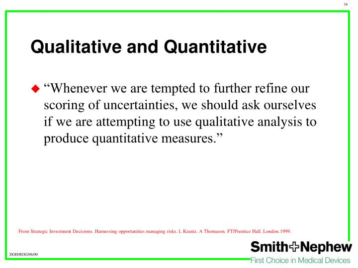Qualitative and Quantitative
