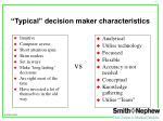 typical decision maker characteristics
