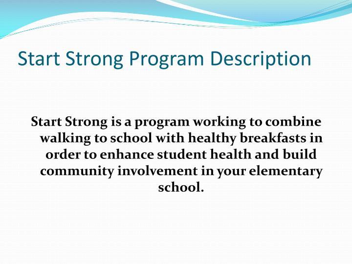 Start Strong Program Description