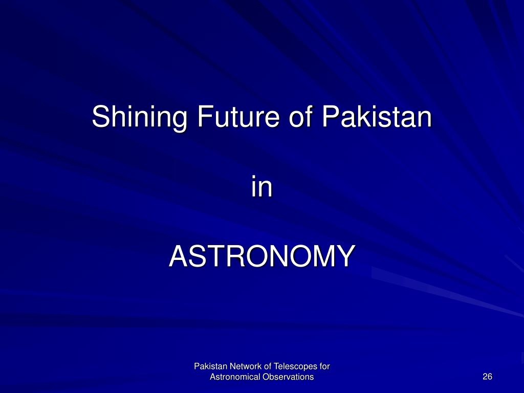 Shining Future of Pakistan