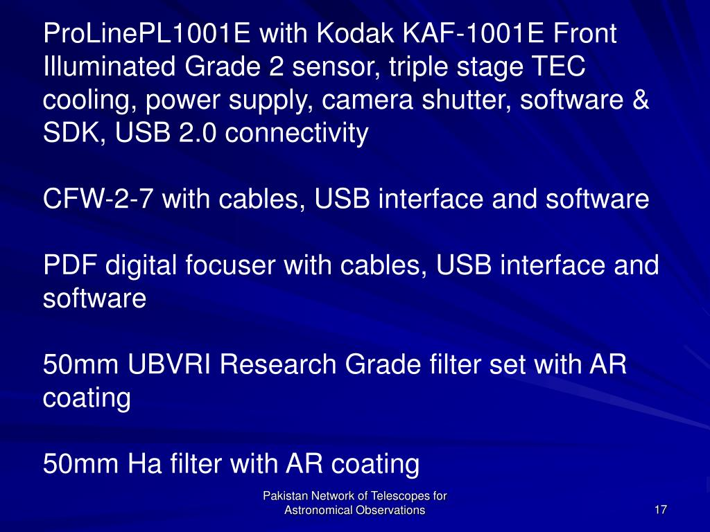 ProLinePL1001E with Kodak KAF-1001E Front Illuminated 	Grade 2 sensor, triple stage TEC cooling, power supply, camera shutter, software & SDK, USB 2.0 connectivity