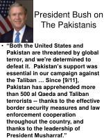 president bush on the pakistanis