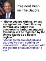 president bush on the saudis