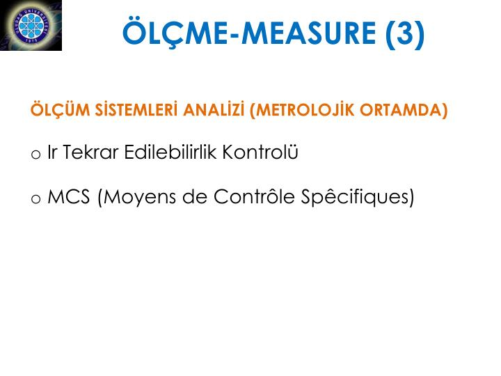 ÖLÇME-MEASURE (3)