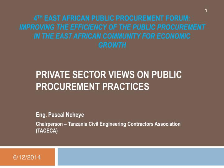 4th east african public procurement forum improving the efficiency of the public procurement in the east african commun