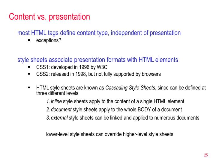 Content vs. presentation
