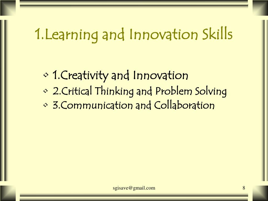 1.Learning and Innovation Skills