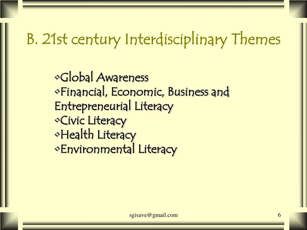 B. 21st century Interdisciplinary Themes