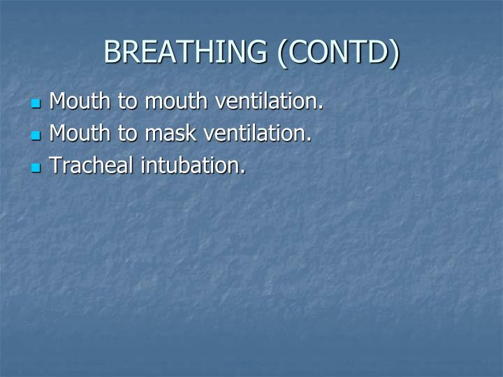 BREATHING (CONTD)