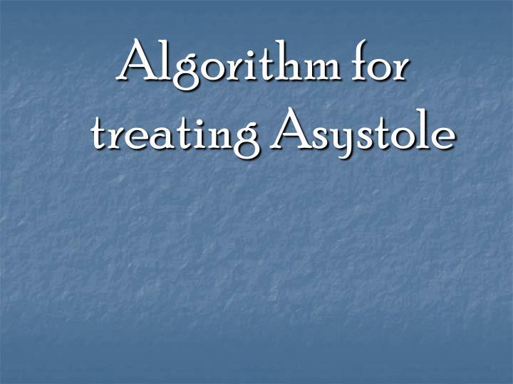 Algorithm for treating