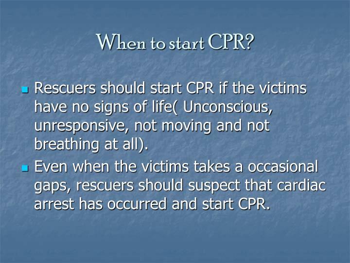 When to start CPR?
