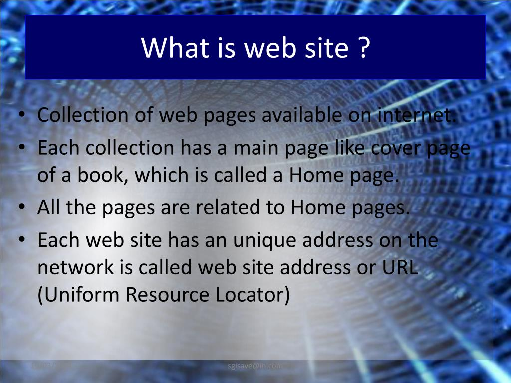 Collection of web pages available on internet.