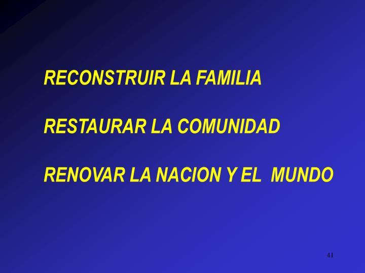RECONSTRUIR LA FAMILIA