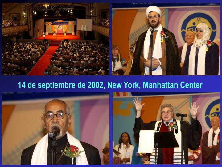 14 de septiembre de 2002, New York, Manhattan Center