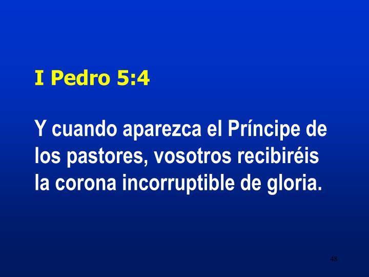 I Pedro 5:4