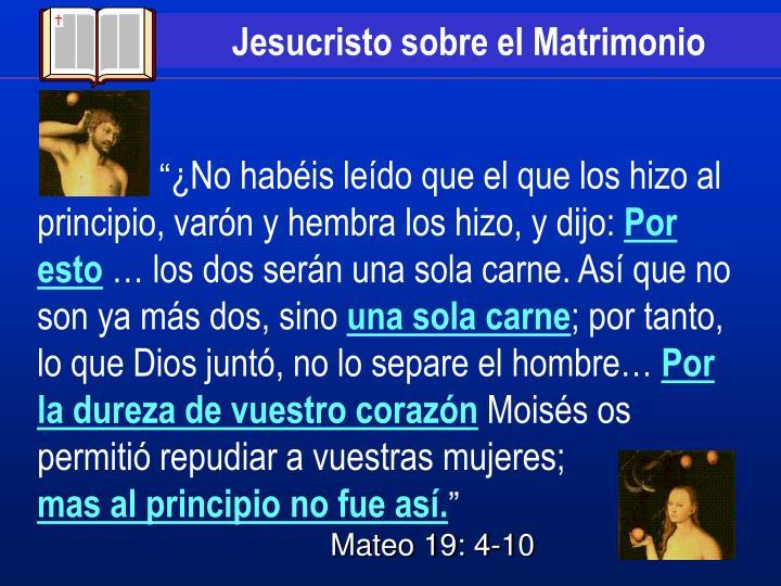 Jesucristo sobre el Matrimonio