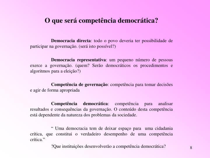 O que será competência democrática?