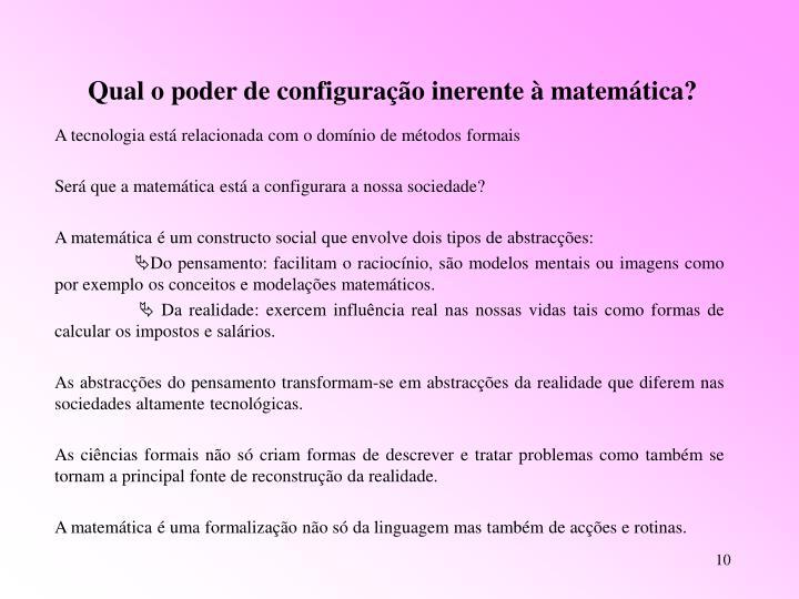 Qual o poder de configuração inerente à matemática?