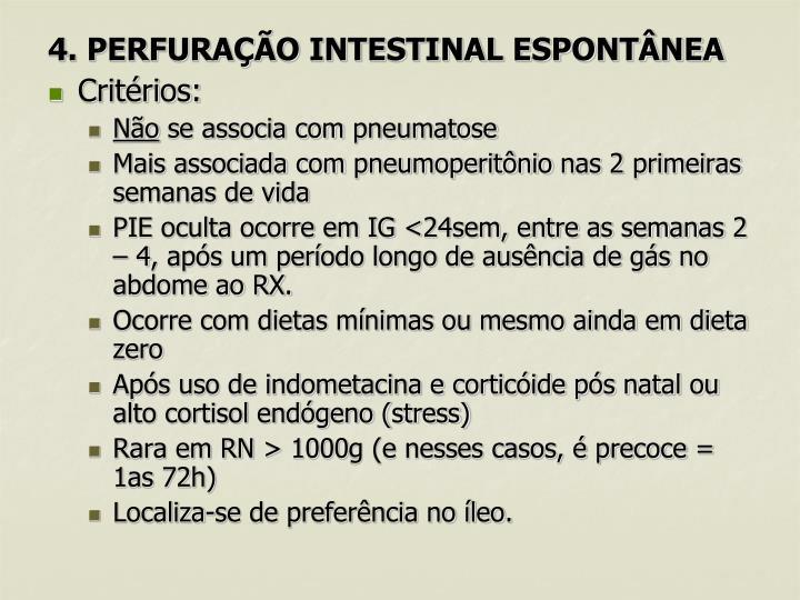 4. PERFURAÇÃO INTESTINAL ESPONTÂNEA