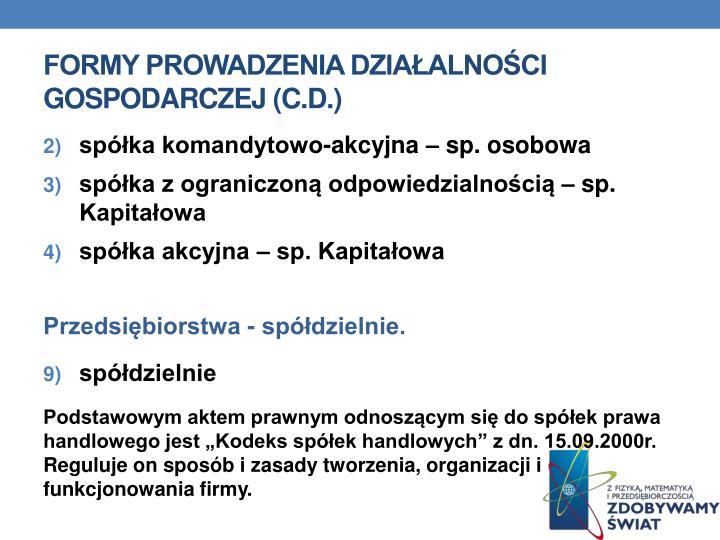 Formy prowadzenia działalności gospodarczej (C.D.)
