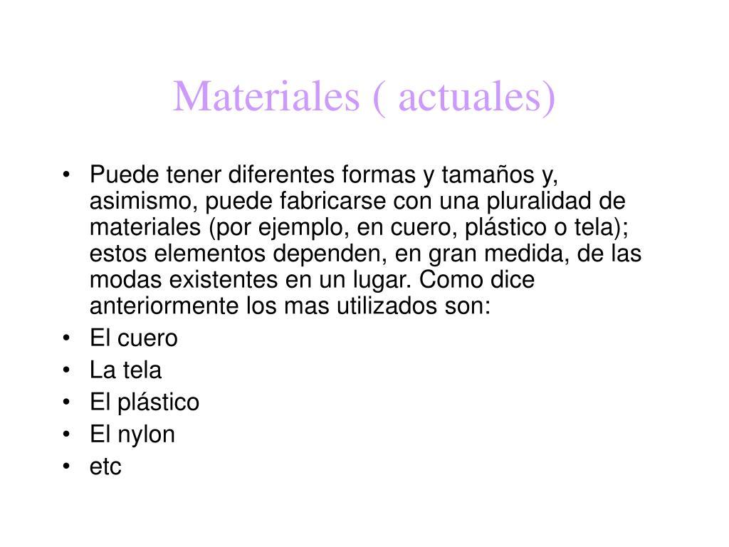 Materiales ( actuales)