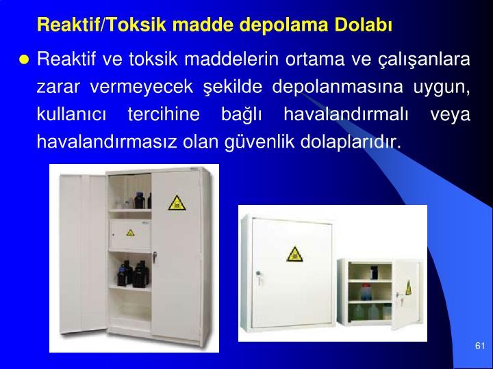 Reaktif/Toksik madde depolama Dolab