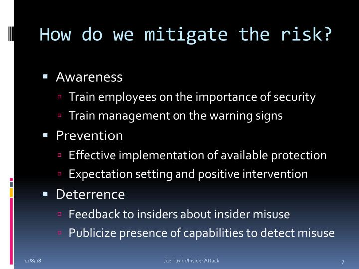 How do we mitigate the risk?