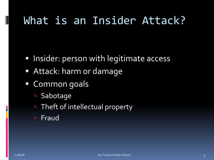 What is an Insider Attack?