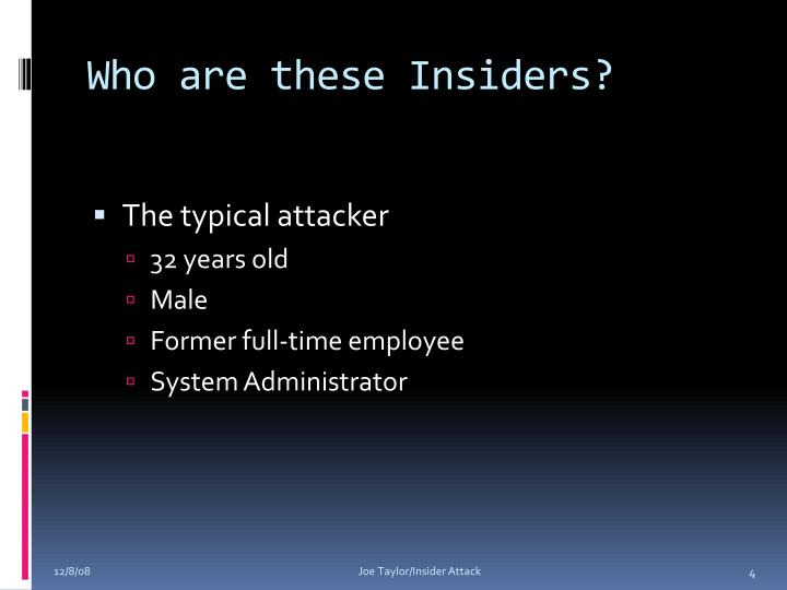 Who are these Insiders?