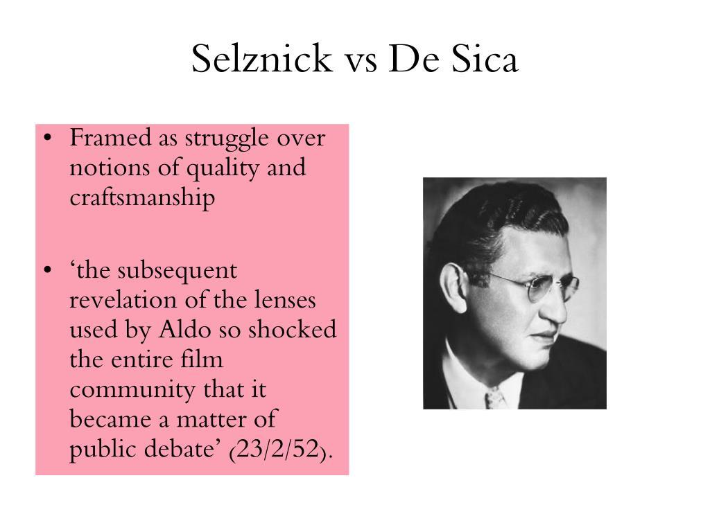 Selznick vs De Sica