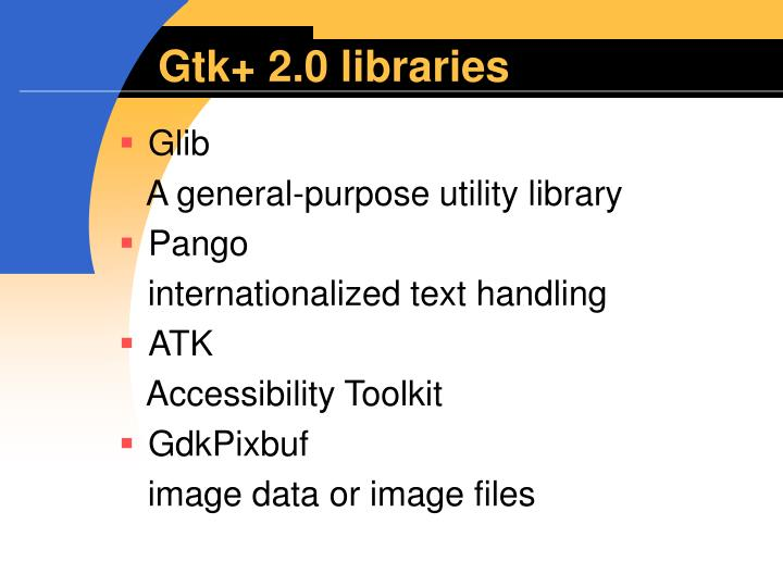 Gtk+ 2.0 libraries