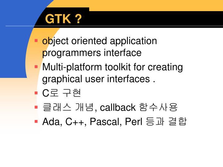 GTK ?