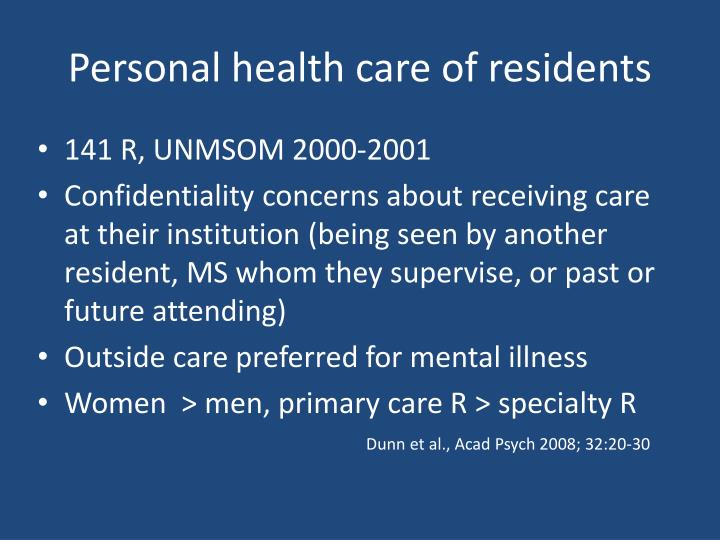Personal health care of residents