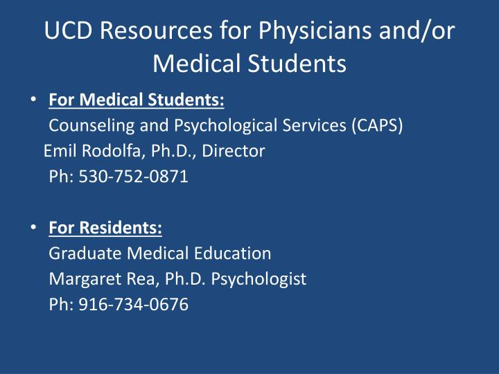 UCD Resources for Physicians and/or Medical Students
