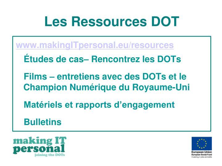 Les Ressources DOT