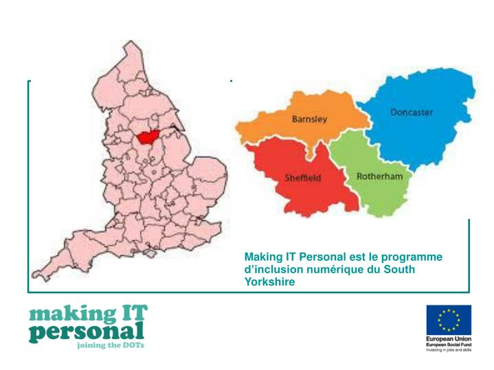 Making IT Personal est le programme d'inclusion numérique du South Yorkshire