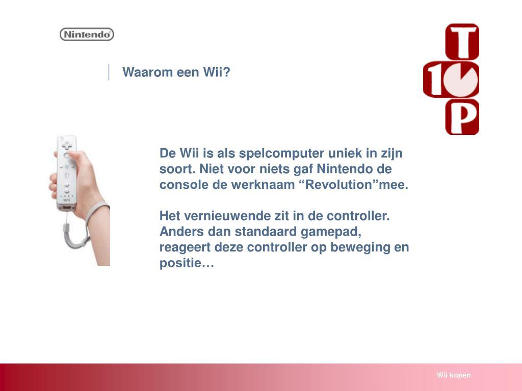 Waarom een Wii?