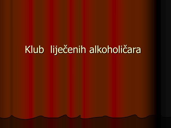 Klub  liječenih alkoholičara