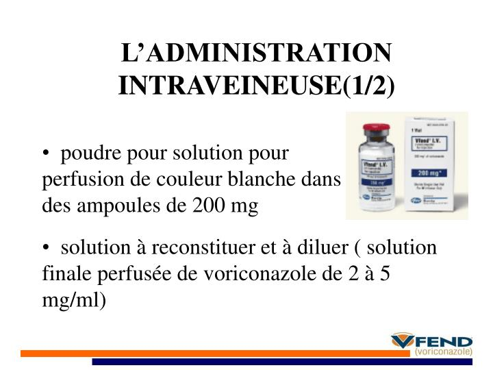L'ADMINISTRATION INTRAVEINEUSE(1/2)