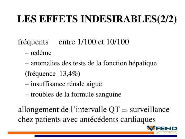 LES EFFETS INDESIRABLES(2/2)