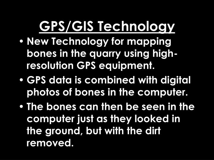 GPS/GIS Technology